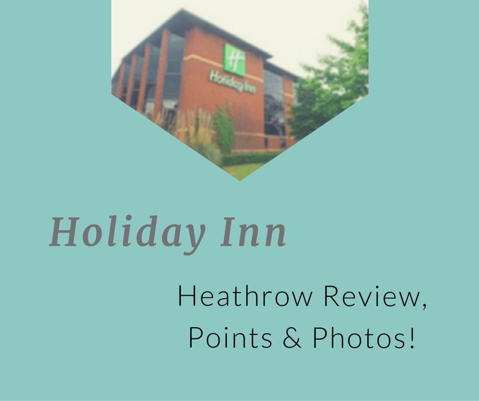 Heathrow Review, Points & Photos!