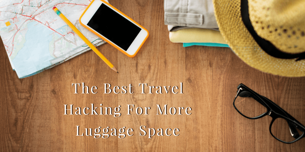 The Best Travel Hacking For More Luggage Space (1)