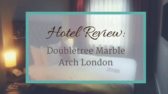 Doubletree Marble Arch London - hotel Review
