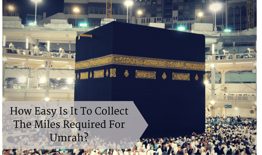 How easy it is to collect miles for Umrah