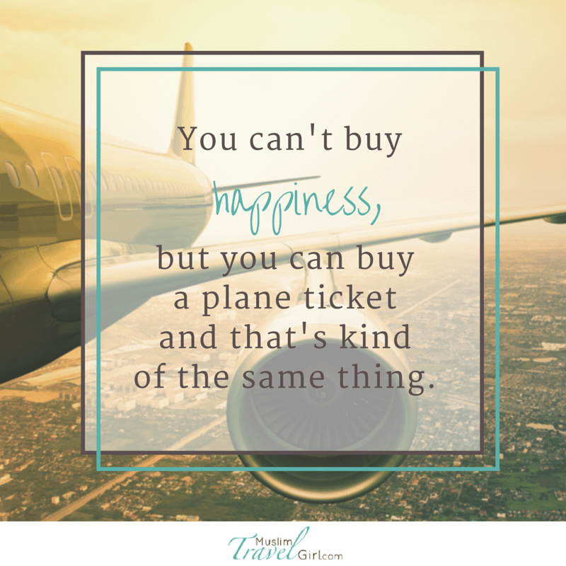 Can T Buy Me Love Quotes: You Can't Buy Happiness,but You Can Buy A Plane Ticket And