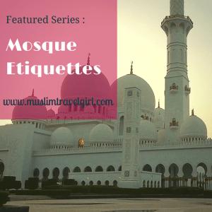 Featured Series: Mosque Etiquettes