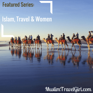 Featured Series: Islam, travel & women