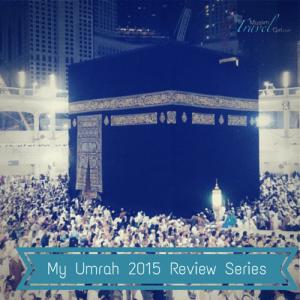 Best trip ever: My Umrah 2015 Index Series