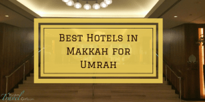 Here is my top 6 best hotels in Makkah for Umrah and why I picked them as the best value. So many new properties coming to the Makkah scene soon.