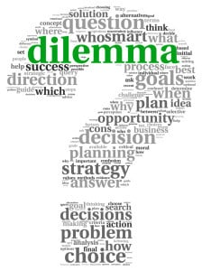 Ethical Dilemmas; What would you do?
