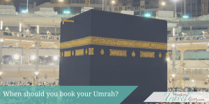 when should you book your umrah