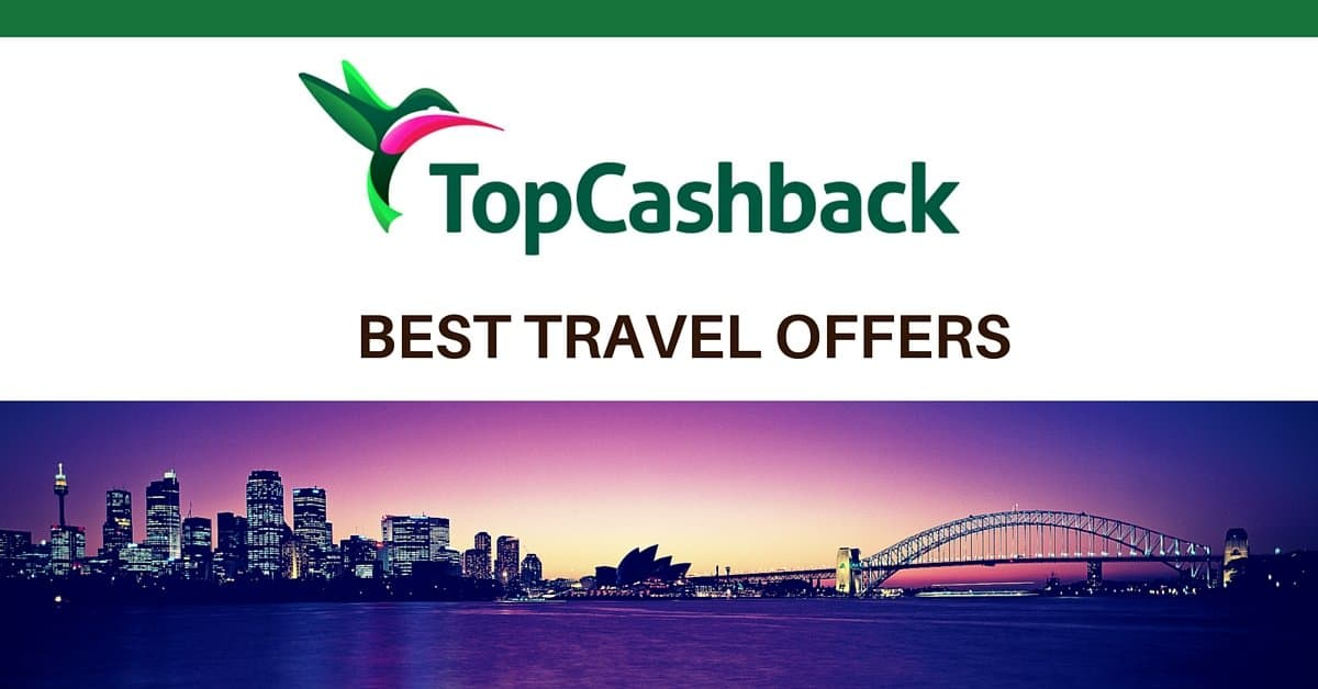 Best TopCashback Travel Offers Available This week