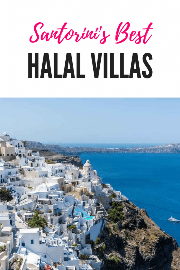 muslim friendly villas Santorini