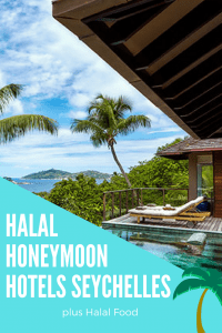 Halal resorts in Seychelles with Halal Food
