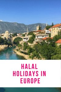 Halal holidays in Europe