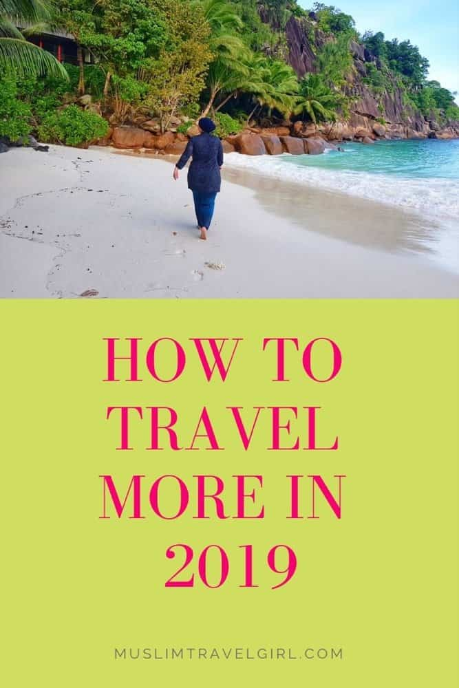 Travelling more in 2019